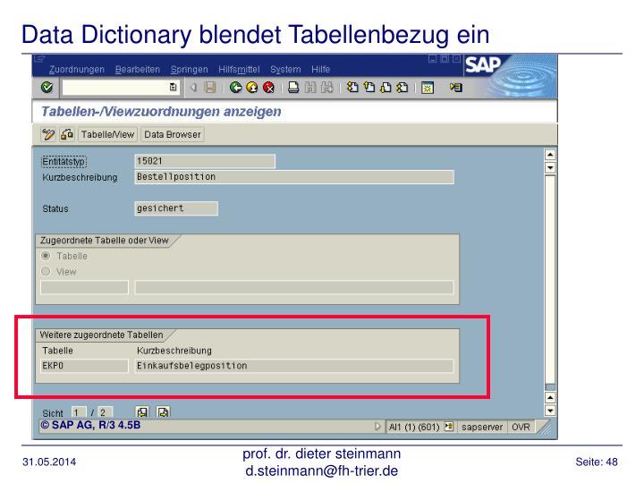 Data Dictionary blendet Tabellenbezug ein