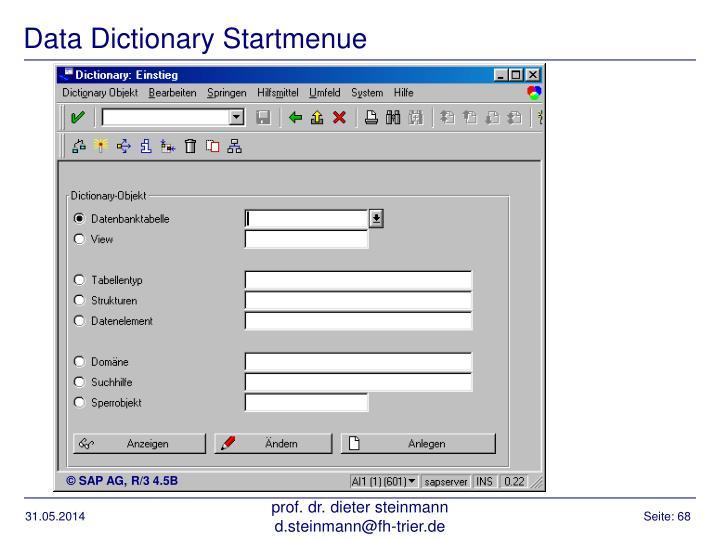 Data Dictionary Startmenue