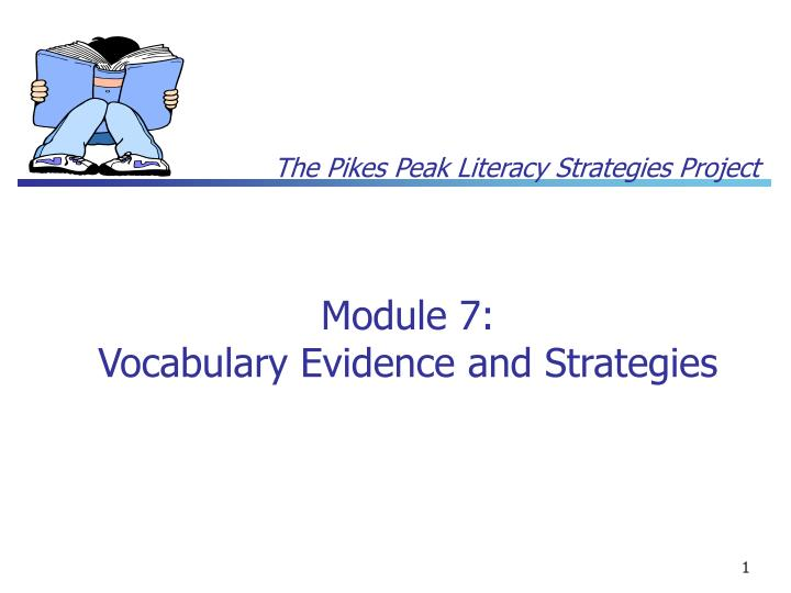 module 7 vocabulary evidence and strategies
