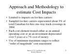 approach and methodology to estimate cost impacts
