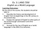 ex 3 lang 7550 english as a world language