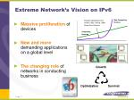 extreme network s vision on ipv6