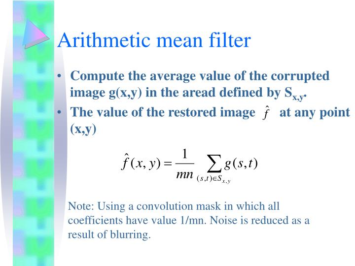 Arithmetic mean filter