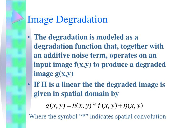 Image Degradation