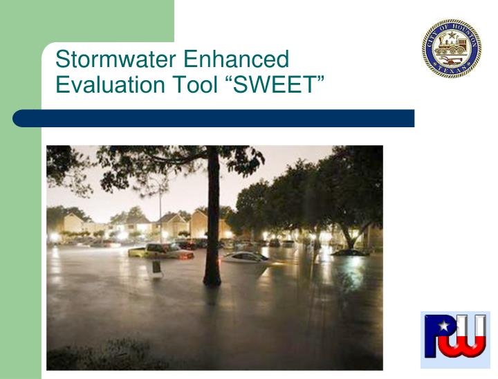 stormwater enhanced evaluation tool sweet