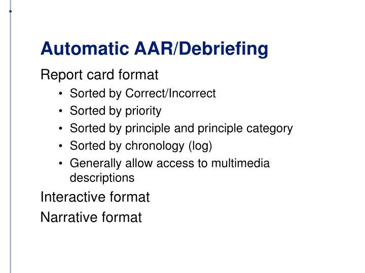 Automatic AAR/Debriefing