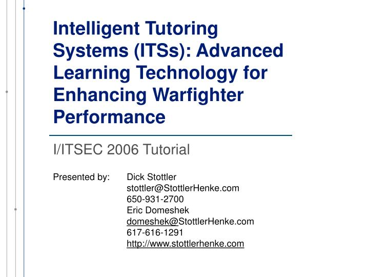 Intelligent tutoring systems itss advanced learning technology for enhancing warfighter performance