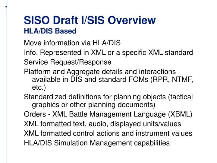 SISO Draft I/SIS Overview
