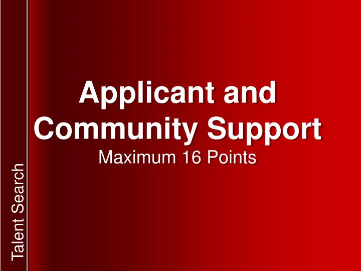 Applicant and Community Support