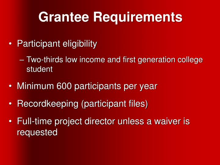 Grantee Requirements