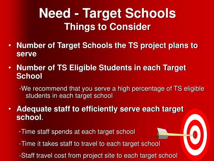 Need - Target Schools
