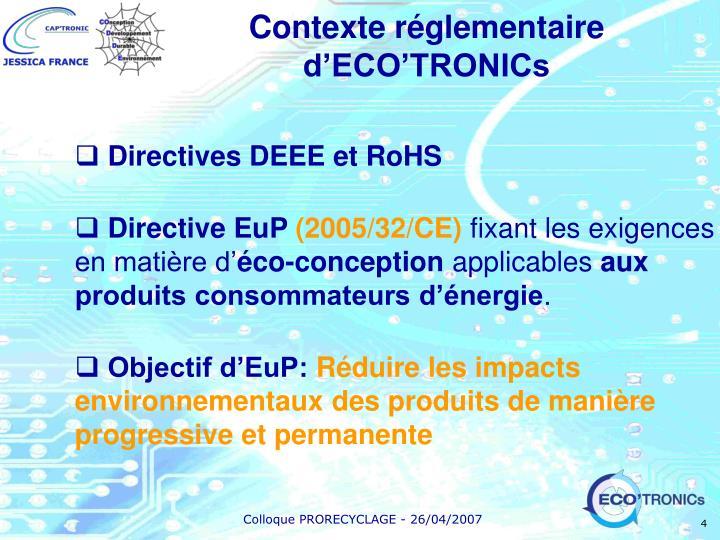 Contexte réglementaire d'ECO'TRONICs