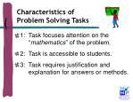 characteristics of problem solving tasks