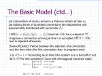 the basic model ctd