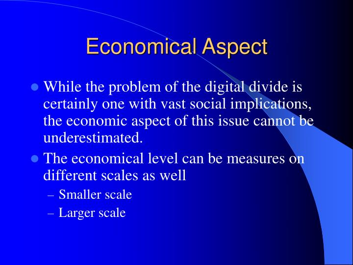 Economical Aspect