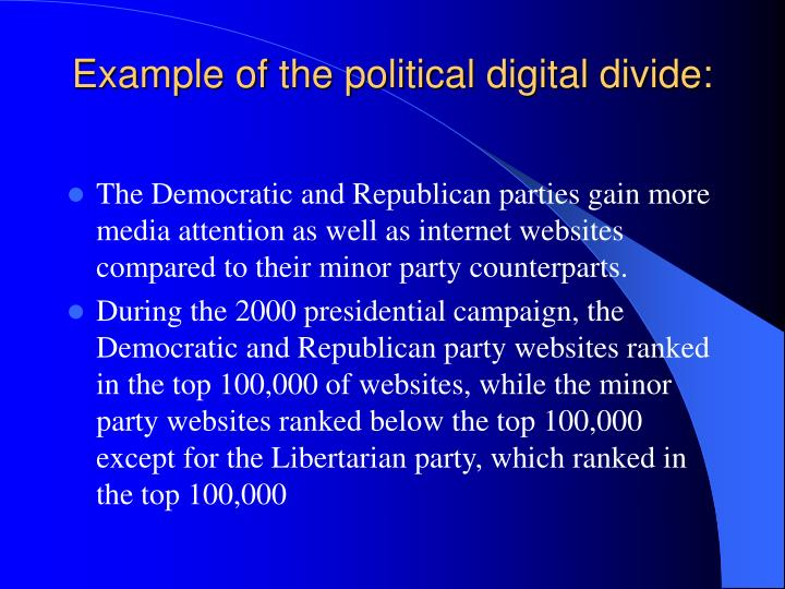 Example of the political digital divide: