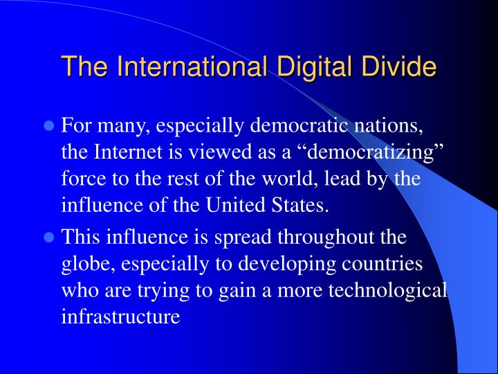 The International Digital Divide