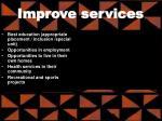 improve services