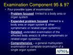 examination component 95 97