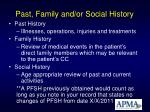 past family and or social history