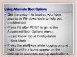 using alternate boot options