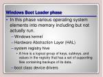 windows boot loader phase