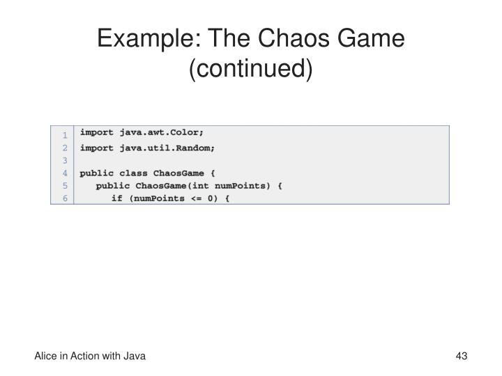 Example: The Chaos Game (continued)