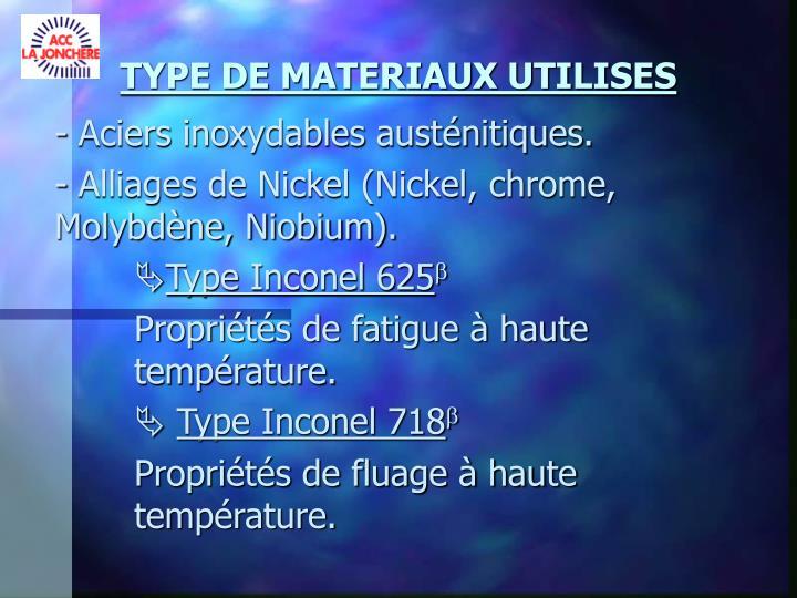 TYPE DE MATERIAUX UTILISES