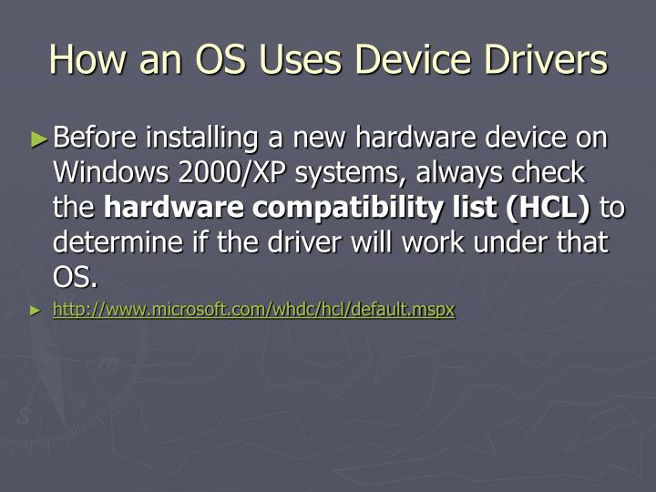 How an OS Uses Device Drivers