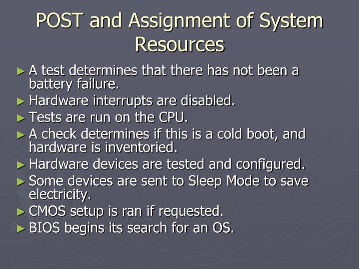 POST and Assignment of System Resources