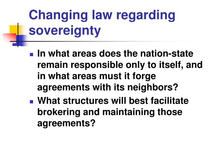Changing law regarding sovereignty