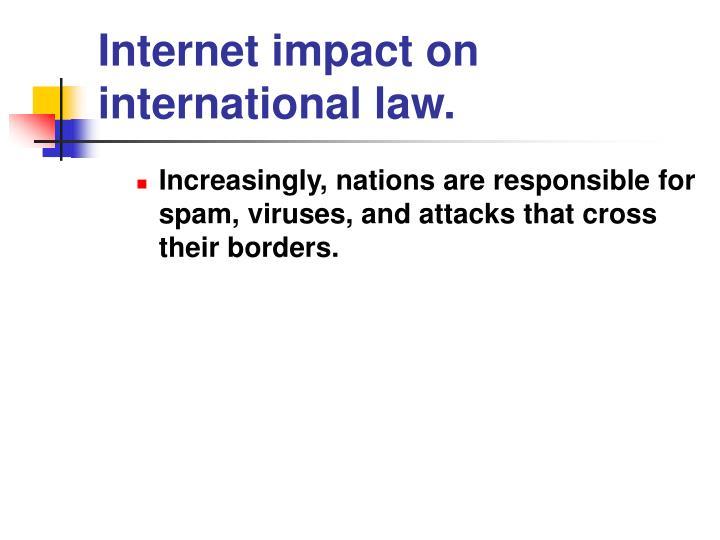 Internet impact on international law.