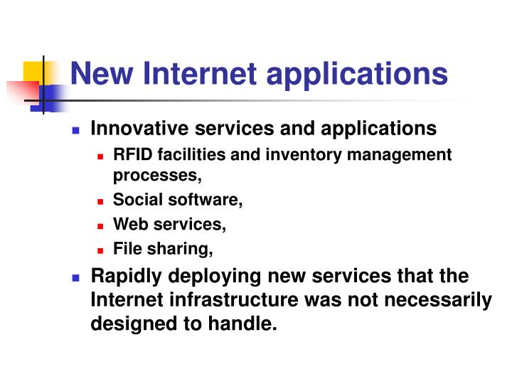 New Internet applications