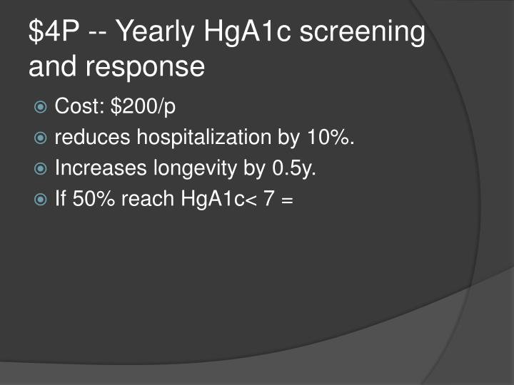 $4P -- Yearly HgA1c screening and response