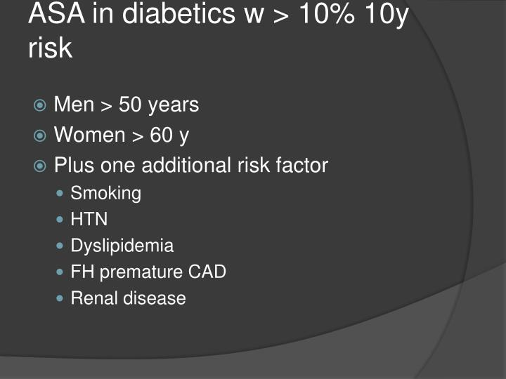 ASA in diabetics w > 10% 10y risk