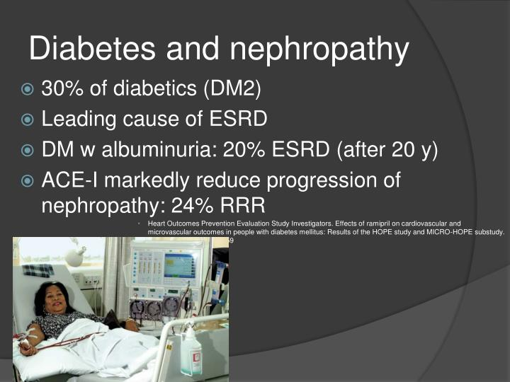 Diabetes and nephropathy