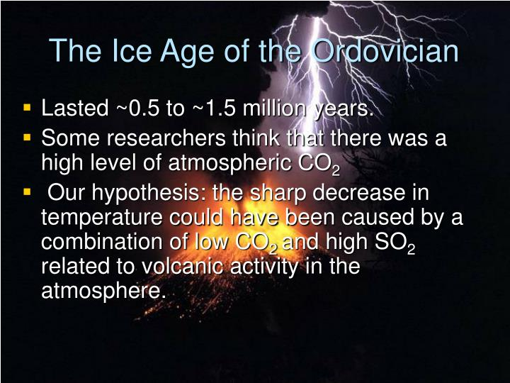 The Ice Age of the Ordovician