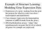 example of structure learning modeling gene expression data