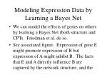 modeling expression data by learning a bayes net