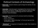 political contexts of archaeology