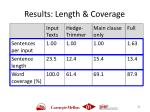 results length coverage