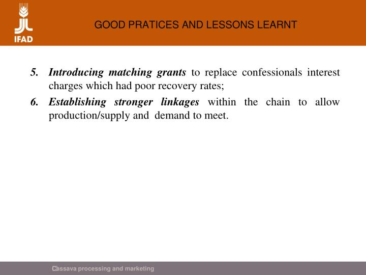 GOOD PRATICES AND LESSONS LEARNT