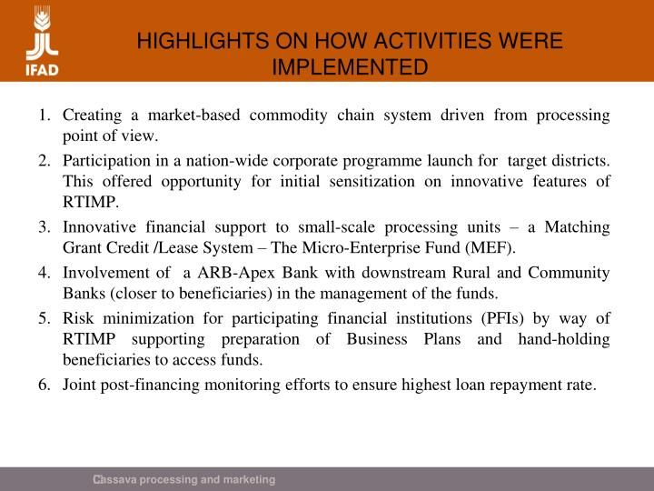 HIGHLIGHTS ON HOW ACTIVITIES WERE IMPLEMENTED