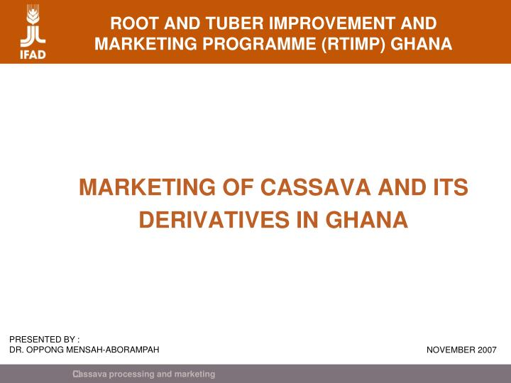 Root and tuber improvement and marketing programme rtimp ghana