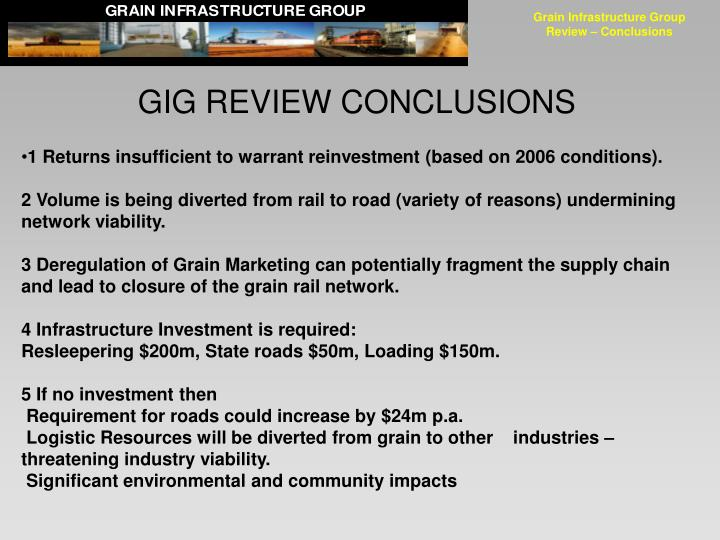 Grain Infrastructure Group Review – Conclusions