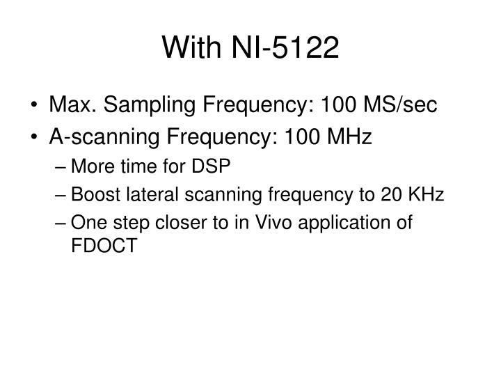 With NI-5122