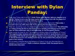 interview with dylan panday