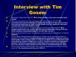 interview with tim gosen