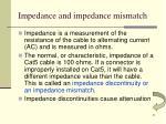 impedance and impedance mismatch