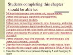 students completing this chapter should be able to